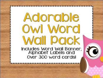 Adorable Owl Word Wall Pack: Banner, Alphabet Labels and W