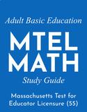 Adult Basic Education (ABE) MTEL Math Study Guide