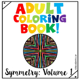 Adult Coloring Book - Symmetry: Volume 1 {Art Therapy}