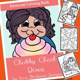 Adult Coloring with Chubby Cheek Divas for Teens, Teachers