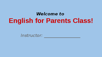 Adult ESL/ELL Day 1/Class introduction