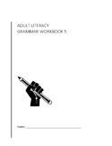 Adult Literacy Level 5 Grammar Workbook