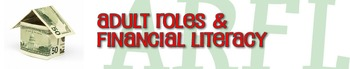Adult Roles and Financial Literacy Bundle Unit 9 Family