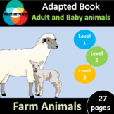 Adult and Baby farm animals ADAPTED BOOK level 1, level 2 and level 3