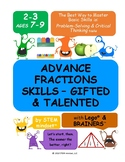 Advance Fractions Skills Grades 2-3 – Gifted & Talented wo