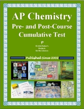 Advanced (AP) Chemistry Pre- and Post-Course Test / Summative Assessment
