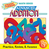 Advanced Addition Drills: Add 1-Digit to 4-Digit Numbers