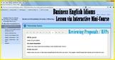 Advanced Business English Idioms Reviewing Proposals Lesson via Mini-Course