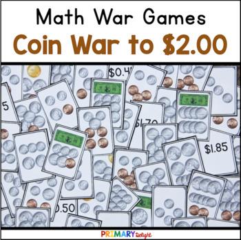 Coin War to $2 (A Money Game)