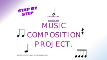 Advanced Common Core Music Composition Project