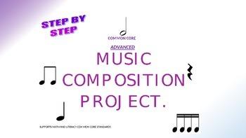 Advanced Common Core Music Composition Project