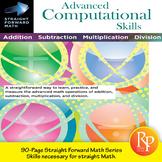 Advanced Computational Skills: Straight Forward Math Series