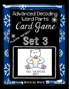 Decoding Multisyllabic Words WORD PARTS CARD GAME WINTER SET 3 Intervention