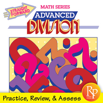 Advanced Division: Divide 2-Digit to 6-Digit Numbers, With & Without Regrouping
