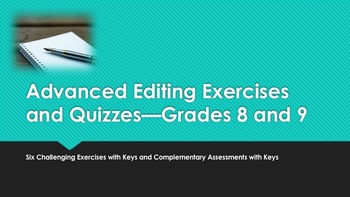 Advanced Editing Exercises and Quizzes—Grades 8 and 9