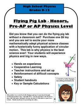 Advanced Flying Pig Lab - AP, pre-AP or honors- Centripetal F and trig based