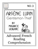 Advanced French: Le Hasard Fait des Miracles (Arsène Lupin)