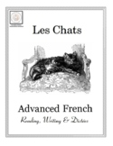 Advanced French Reading, Writing & Dictées: Les Chats