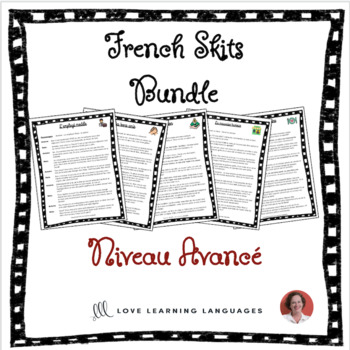 Advanced French Skits - Au Restaurant - BUNDLE