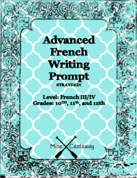 Advanced French Writing Prompt: Stranded