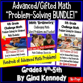 Gifted Math Resource Bundle! Hundreds of Advanced Math Problems!