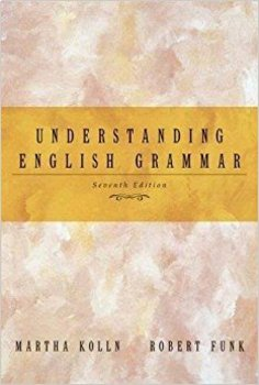 Advanced Grammar: Unit 2: Everything You Ever Wanted to Know About Verbs