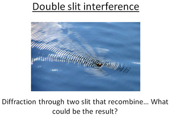 Advanced Level Physics - Double Slit Interference (Lesson plan and PowerPoint)