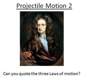 Advanced Level Physics - Further Projectile Motion (Lesson plan and PowerPoint)