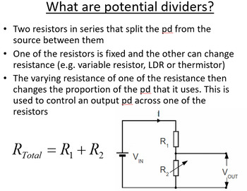 Advanced Level Physics - Potential Divider (PowerPoint)