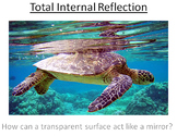 Advanced Level Physics - Total Internal Reflection (Lesson