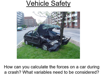 Advanced Level Physics - Vehicle Safety (Lesson plan and P