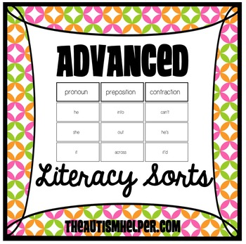 Advanced Literacy Sorts for Special Education