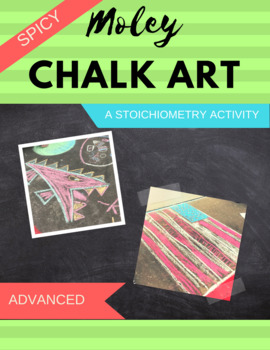 Advanced Moley Chalk Art: A Stoichiometry Activity