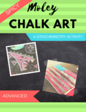 Advanced Moley Chalk Art: A Stoichiometry Activity
