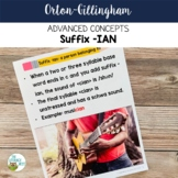 Advanced Orton-Gillingham Activities for Suffix -IAN