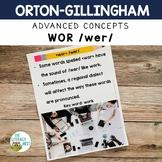 Advanced Orton-Gillingham Activities for WOR /wer/
