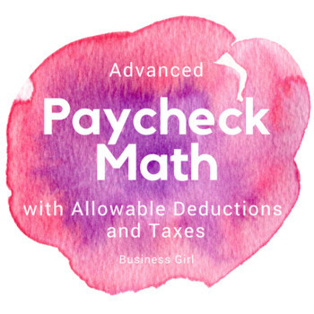 Advanced Paycheck Math for High School Students