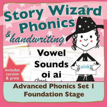 Advanced Phonics Set 1: Vowel Sounds OI AI