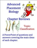 Advanced Placement (AP) Biology Review Powerpoint: Classification
