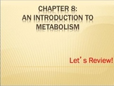 Advanced Placement (AP) Biology Review Powerpoint: Metabolism