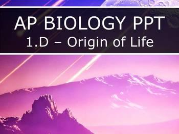 AP Biology (2015) - Unit 1.D - Origin of Life PowerPoint