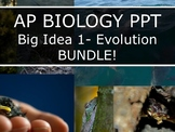 AP Biology (2015) - Big Idea 1: Evolution - PowerPoint BUNDLE