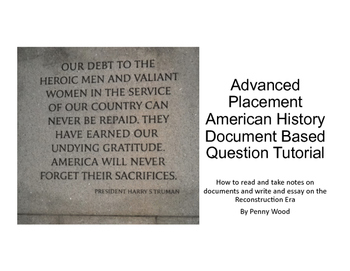 Advanced Placement United States History DBQ Tutorial Reconstruction Era
