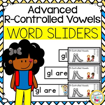 Advanced R-Controlled Vowel Word Sliders