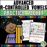Advanced R-Controlled Vowels Practice Packet