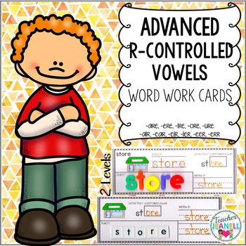 Advanced R-Controlled Vowels Word Work Cards (2 Levels)