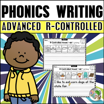 Advanced R-Controlled Vowels Writing Worksheets