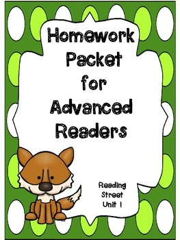 Advanced Readers Homework Packet, Unit 1, Reading Street,