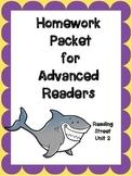 Advanced Readers Homework Packet, Unit 2, Reading Street, 1st Grade