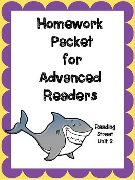 Advanced Readers Homework Packet, Unit 2, Reading Street,